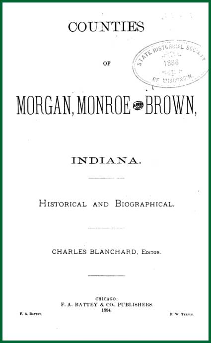 'Counties of Morgan, Monroe & Brown (Indiana)'